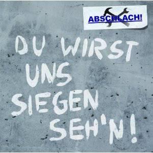 Abschlach-Du_wirst_uns_siegen_sehn-cover