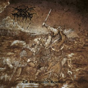 Darkthrone - The Underground Resistance - voer