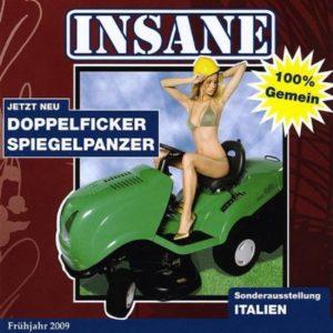 Insane - Doppelfickerspiegelpanzer