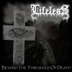 Lifeless-BeyondTheThresholdOfDeath