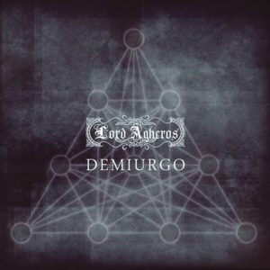 Lord Agheros - Demiurgo
