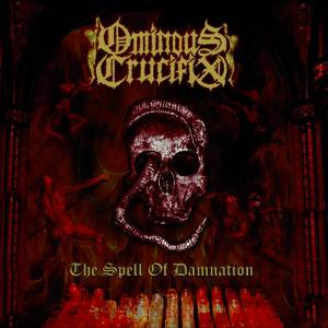 Ominous_Crucifix-The_Spell_Of_Damnation-Cover