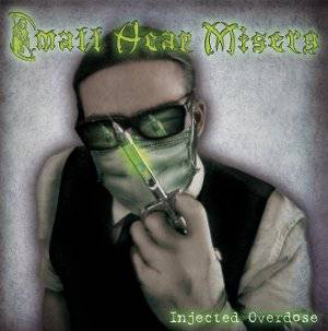 Small_Heap_Misery-Injected_Overdose-Cover