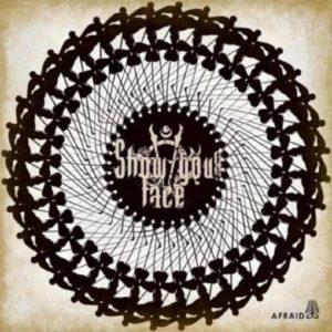 showyourface-afraid_ep