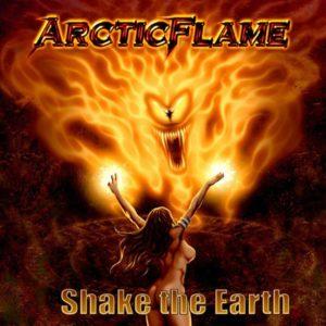 Arctic Flame - Shake The Earth