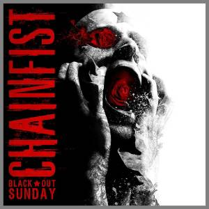 Chainfist_BlackOutSunday_Albumcover