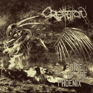 Cremation - Rise Of The Phönix