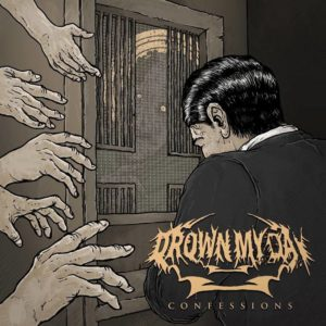 Drown My Day - Confessions