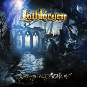 Lothlöryen - Some Ways Back Some More
