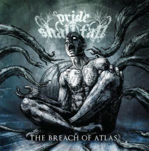 Pride-Shall-Fall---The-Breach-Of-Atlas
