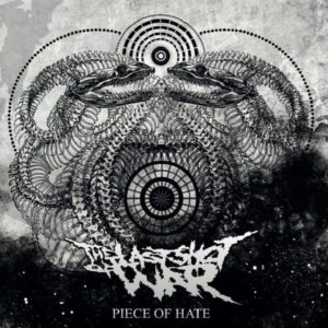 The Last Shot Of War - Piece Of Hate