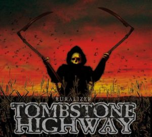 Tombstone Highway - Ruralizer