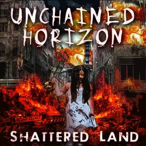 UnchainedHorizon_ShatteredLand_Cover