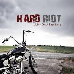 hardriot-livingonafastlane-cover