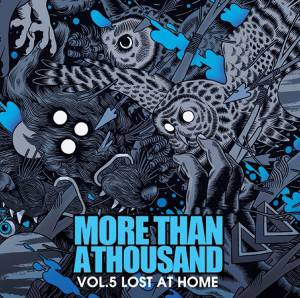 More Than A Thousand - Vol.5 Lost At Home