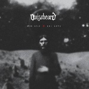 OUIJABEARD-DieAndLetLive_Albumcover