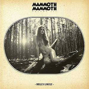 mammothmammoth_hellslikely_album-cover-review