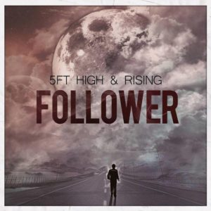 5ft-high-and-rising-follower-cover