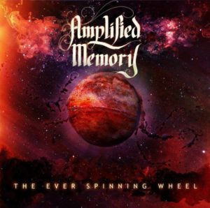 Amplified Memory - The Ever Spinning Wheel