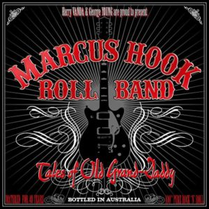 Marcus Hook Roll Band- Tales of Old Grand-Daddy - Cover