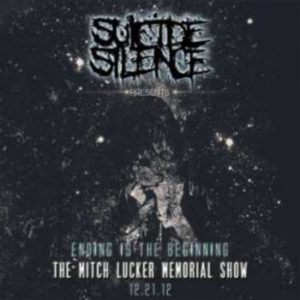 Suicide-Silence-the-mitch-lucker-memorial-show-ending-is-the-beginning-cover