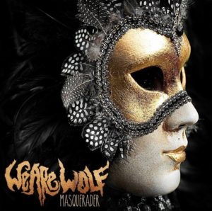 We Are Wolf - Masquerader