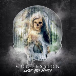 Confession - Life And Death