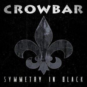 Crowbar - Symmetry In Black Cover