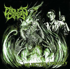 Endless Chaos - Rejected Atrocity