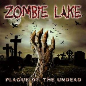 Zombie Lake - Plaque Of The Undead Cover