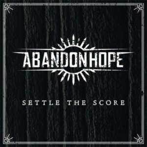 Abandon Hope - settle the score cover
