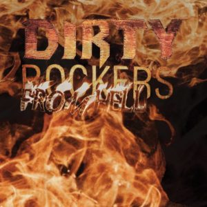 Dirty Rockers - From Hell - Artwork