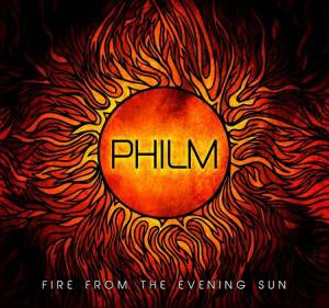 Philm - Fire From The Evening Sun - Cover
