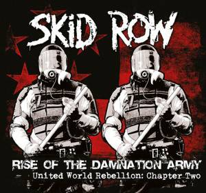Skid Row - Rise of the Damnation Army United World Rebellion Chapter Two Cover