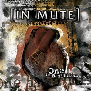 In Mute - One In A Million