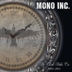 Mono Inc - The Clock Ticks On 2004-2014 incl Alive & Acoustic - Artwork
