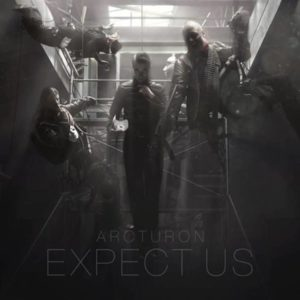 Arcturon - Expect Us - Albumcover