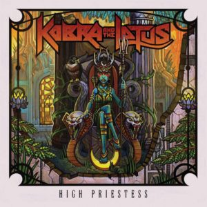 Kobra And The Lotus - High Priestess