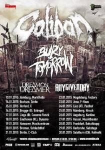 Caliban Bury Tomorrow Dreamon Dreamer Any Given Day Tour