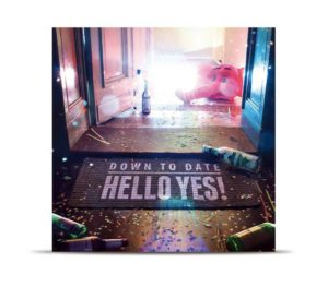Down To Date - Hello Yes Cover
