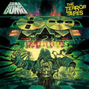 Gama Bomb - The Terror Tape