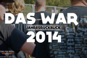 Das War 2014!