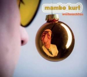 Mambo Kurt - Weihnachte