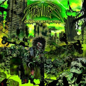 Mortillery - Origin Of Extinction