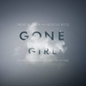 Trent Reznor & Atticus Ross - Gone Girl Ost