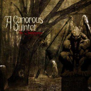 A Canorous Quintet -The Quintessence