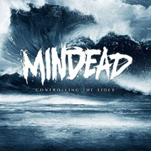 Mindead - Controlling The Tides