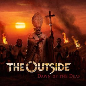 The Outside - Dawn Of The Deaf