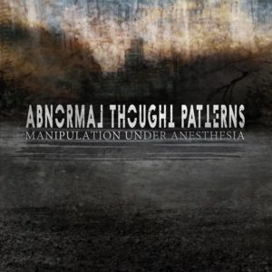 Abnormal Thought Patterns - Manipulation Under Anesthesia