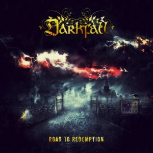 Darkfall - Road To Redemption